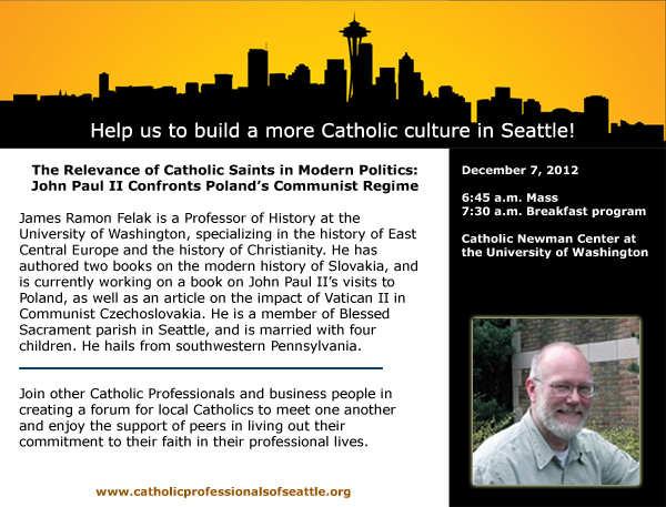 James Felak - The Relevance of Catholic Saints in Modern Politics: John Paul II Confronts Poland's Communist Regime
