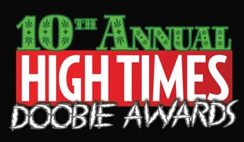 10th Annual HIGH TIMES Doobie Awards