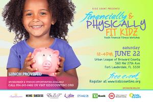 "Kidz Count Presents... ""Financially & Physically Fit Kids"""
