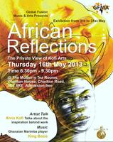 AFRICAN REFLECTIONS - Art Exhibition (3-31 May 2013)