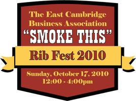 The East Cambridge Business Association Smoke This Rib Fest...