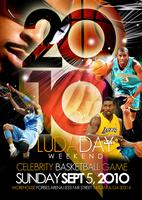 DTP Presents - LudaDay Weekend Celebrity Basketball Game...