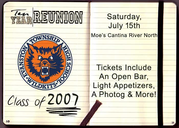 Evanston High School Class of 2007 Ten Year Reunion - Tickets Include: an open bar, light appetizers, a photographer and more!