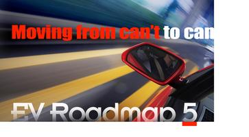 EV Road Map 5:  Moving From Can't to Can