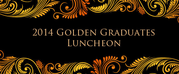 2014 Golden Graduates Luncheon banner