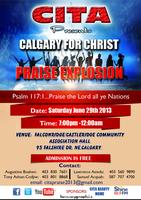 CITA Presents Calgary For Christ Praise Explosion