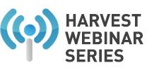 Harvest Webinar Series 1