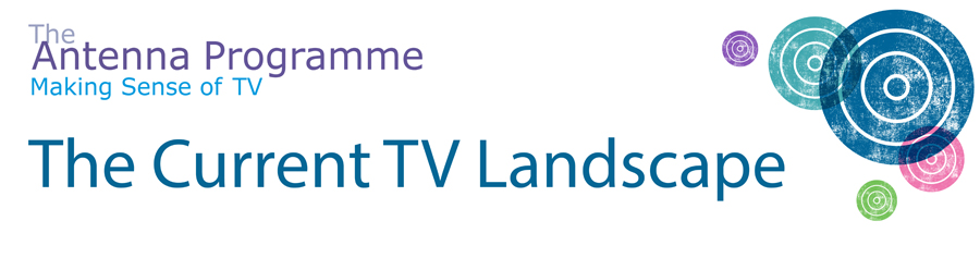 140117 The Current TV Landscape Banner w900px