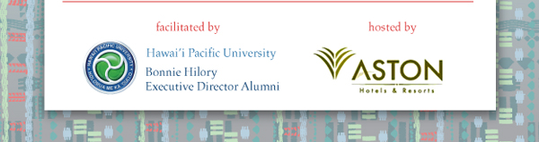 Facilitated by Hawai'i Pacific University, Bonnie Hilory (Executive Director Alumni) and hosted by Aston Hotel