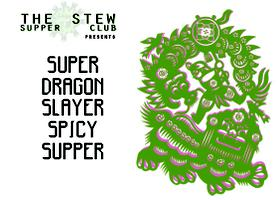 Super Dragon Slayer Spicy Supper