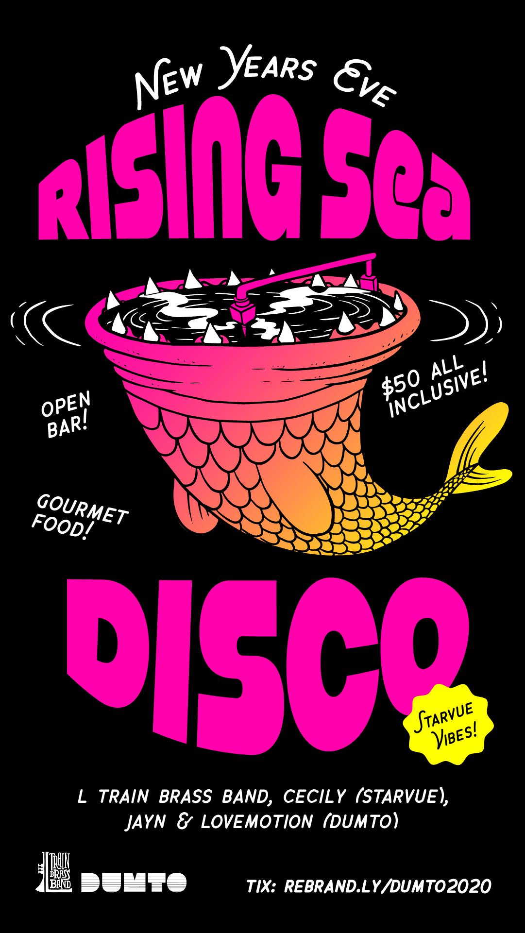 Dumto Rising sea disco NYE Open Bar Gourmet food Live Brass