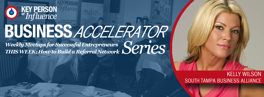 Biz Accelerator Series by Key Person of Influence
