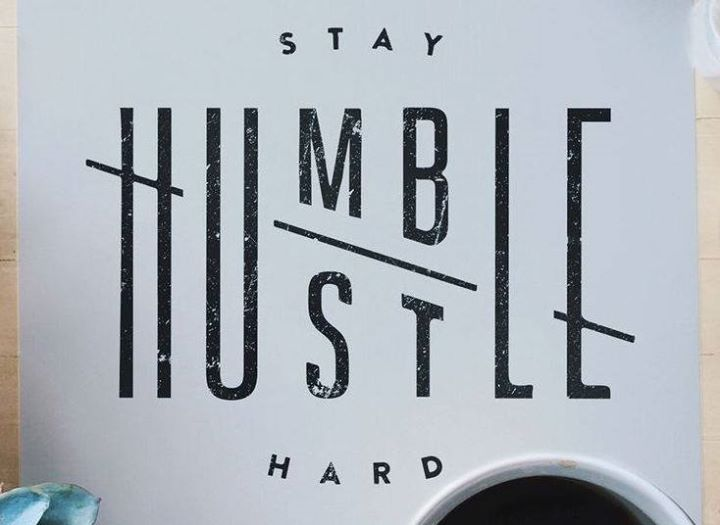 StayHumbleHustleHard