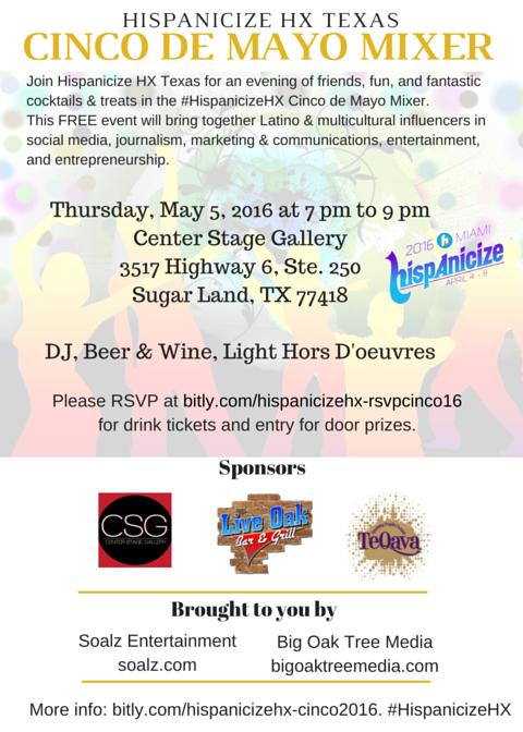 #HispanicizeHX Texas Cinco de Mayo 2016 Mixer