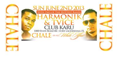 CHAL'E: HARMONIK & TVICE SUMMER KICKOFF ALL WHITE PARTY