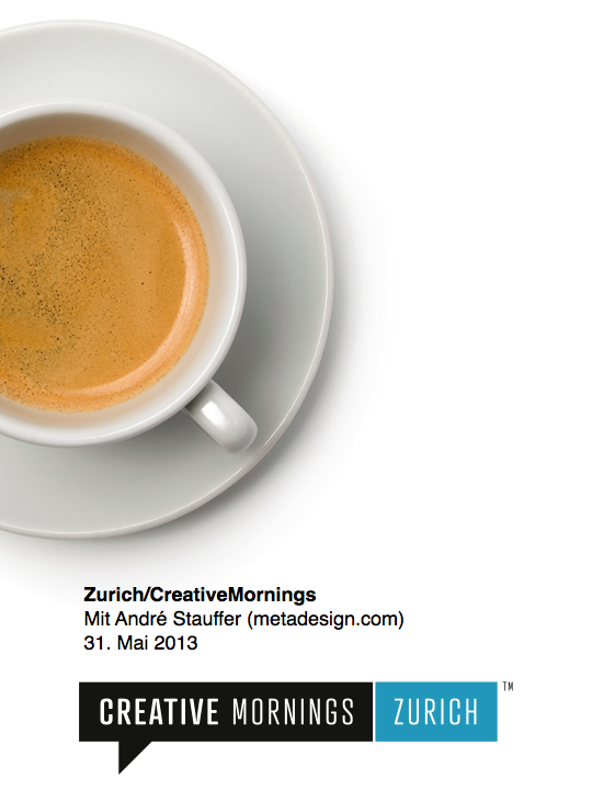 Zurich/CreativeMornings mit André Stauffer (metadesign.com)