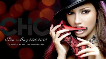 """CHIC"" The Fashion Party May 26th 2013"