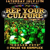 REP YOUR CULTURE COOLER FETE