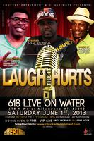 Laugh Till it Hurts June 1st
