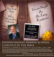 Understanding Hebrew & Greek Concepts in the Bible (OCTOBER...