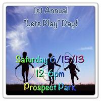 """Let's Play"" Day!"
