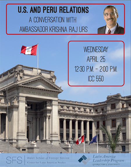 April 25 Peru US Relations Event Flyer