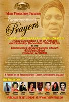 A Grandmother's Prayer-Two Nights Only-Dec. 11th & 12TH...