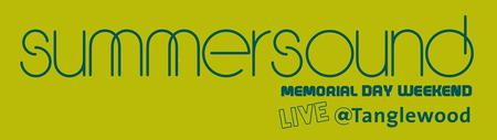 SummerSound - Memorial Day Weekend Live @ Tanglewood