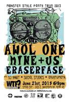 Monster Style Party Tour :: AWOL ONE x Mine+US x Eraserfase -...