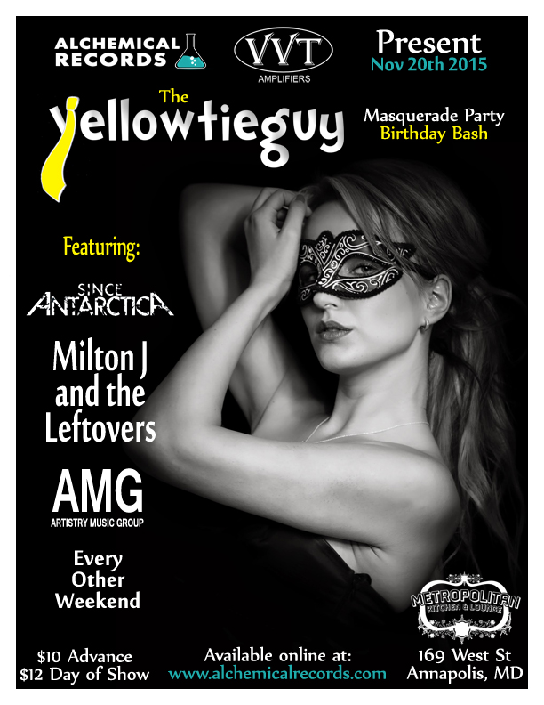 Yellowtieguy, Since Antarctica, Milton J and the Leftovers, Artistry Music Group, Annapolis, Birthday, Party, Masquerade, Ball