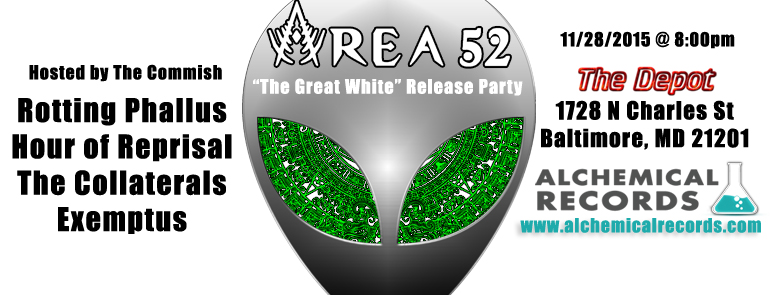 Area 52 The Great White CD Release Party Metal Show after Thanksgiving at the Depot in Baltimore MD presented by Alchemical Records