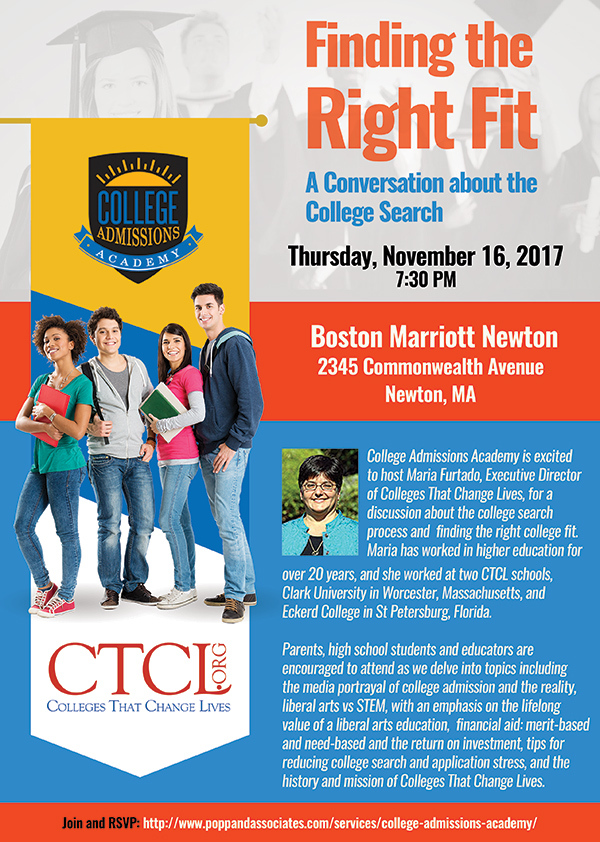 Finding The Right Fit Flyer with details for Thursday, November 16, 2017 event featuring Executive Director of Colleges That Change Lives, Maria Furtado