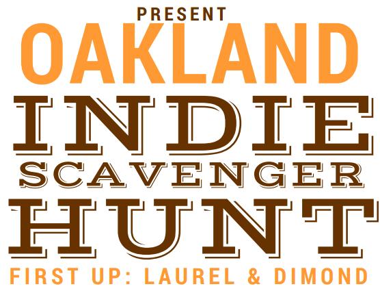 Oakland Indie Scavenger Hunt