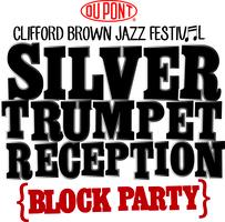 Silver Trumpet Reception Block Party