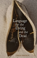 Language of the Living and the Dead