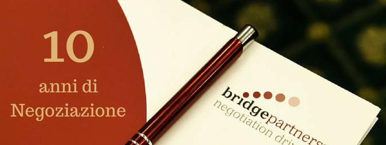 10 anni di negoziazione con Bridge Partners