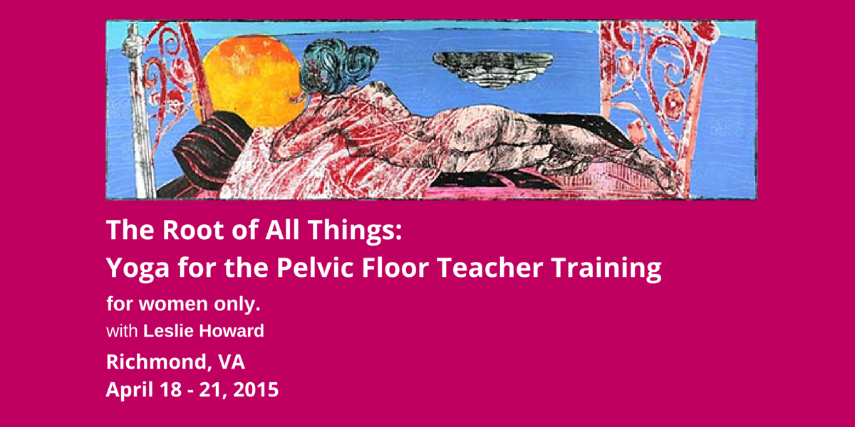 Yoga for the pelvic floor teacher training tickets sat for Pelvic floor yoga