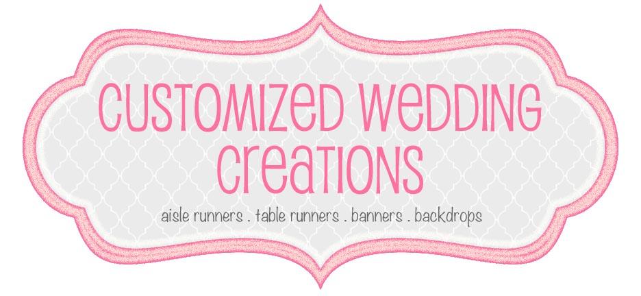 Customized Wedding Creations