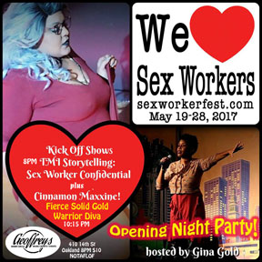 Opening Night at the Sex Worker fest Friday May 19, Oakland