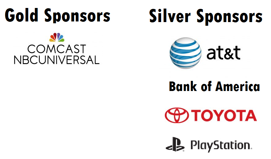 Gold Sponsor - Comcast NBCUniversal.  Silver Sponsors - AT&T, Bank of America, Toyota, Sony Playstation.