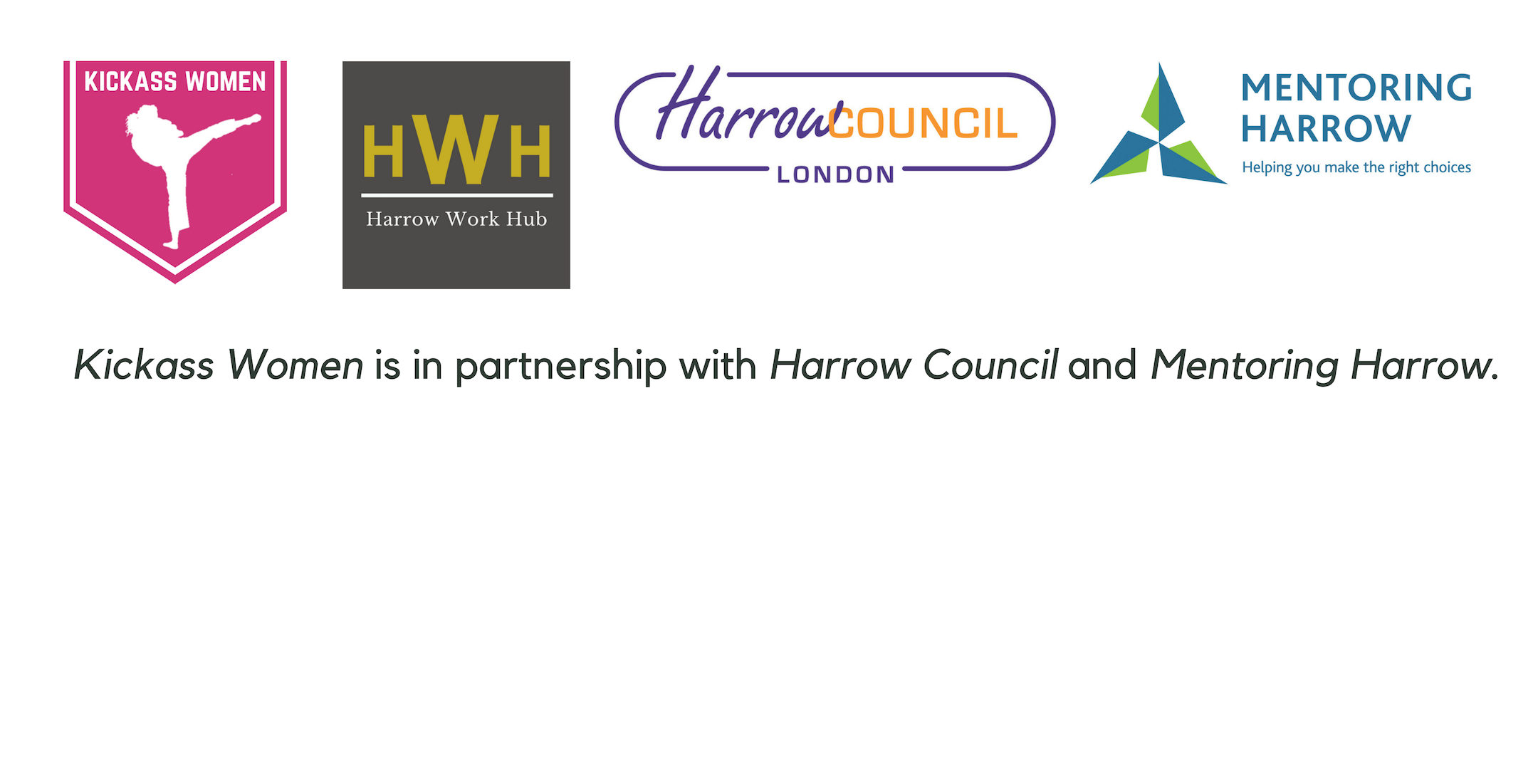 Kickass Women is in partnership with Harrow Council and Mentoring Harrow