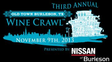 THIRD ANNUAL OLD TOWN BURLESON WINE CRAWL