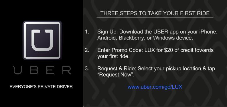 http://www.UBER.com/go/LUX