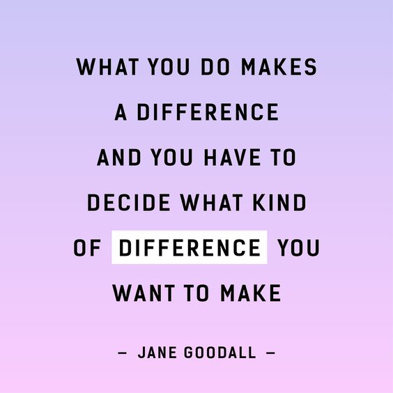 Fashion Revolution Week 2017 Jane Goodall Quote