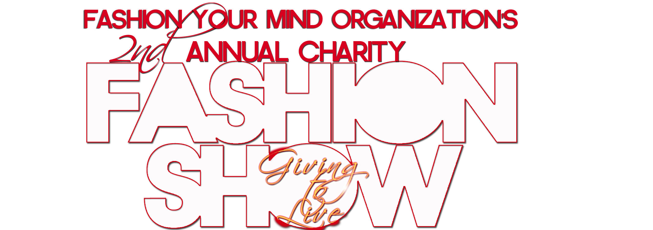 Fashion Your Mind Organization's 2nd Annual Charity Fashion Show