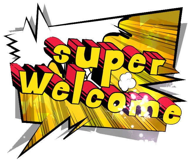 Super Welcome