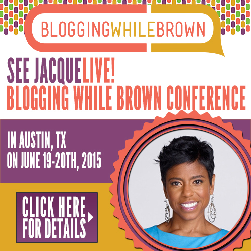 Jacque Reid will be presenting at Blogging While Brown 2015