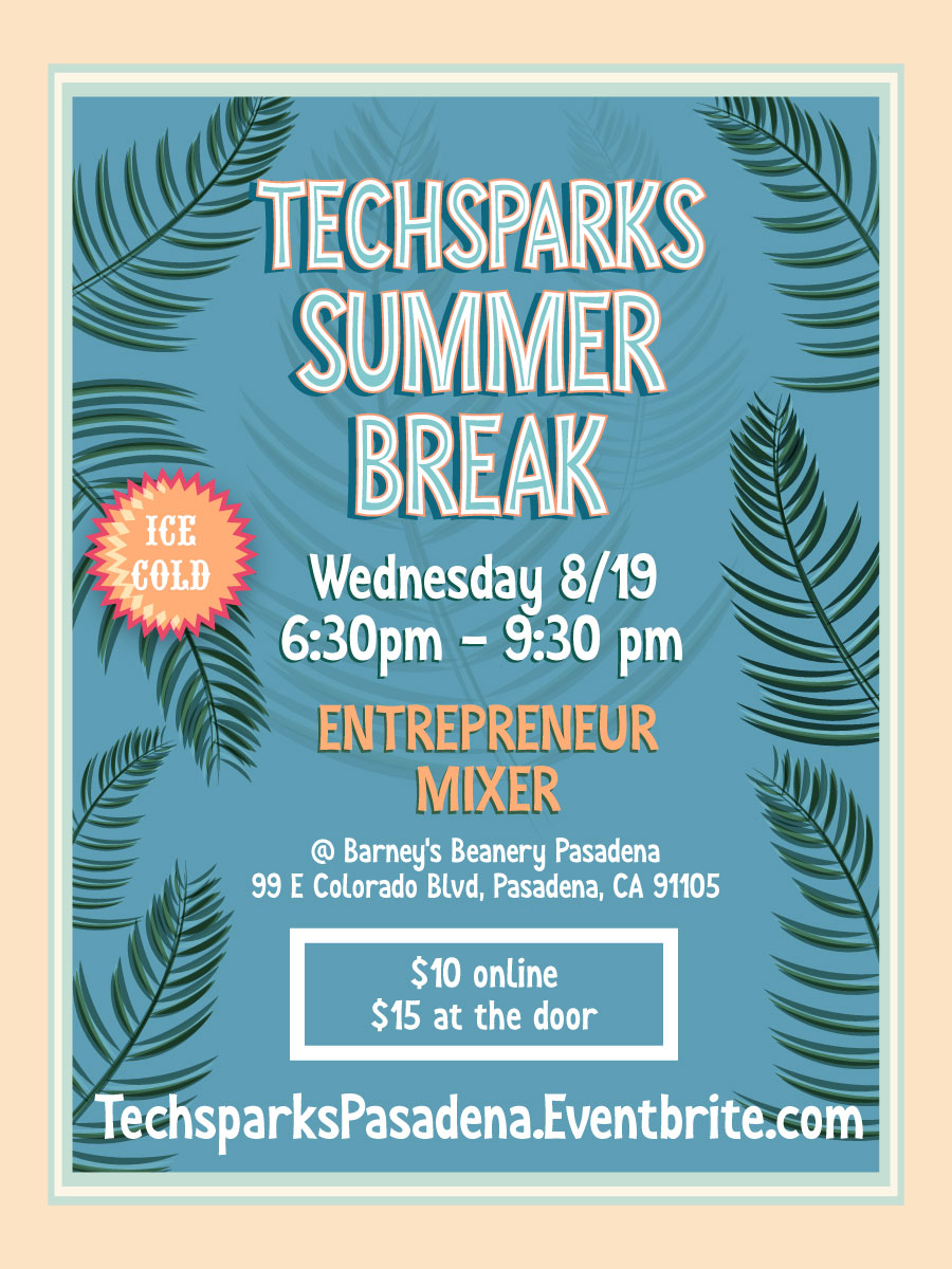 TechSparks Summer Break