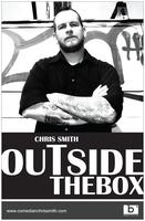 """Outside the Box"" Live DVD Filming featuring Chris Smith"