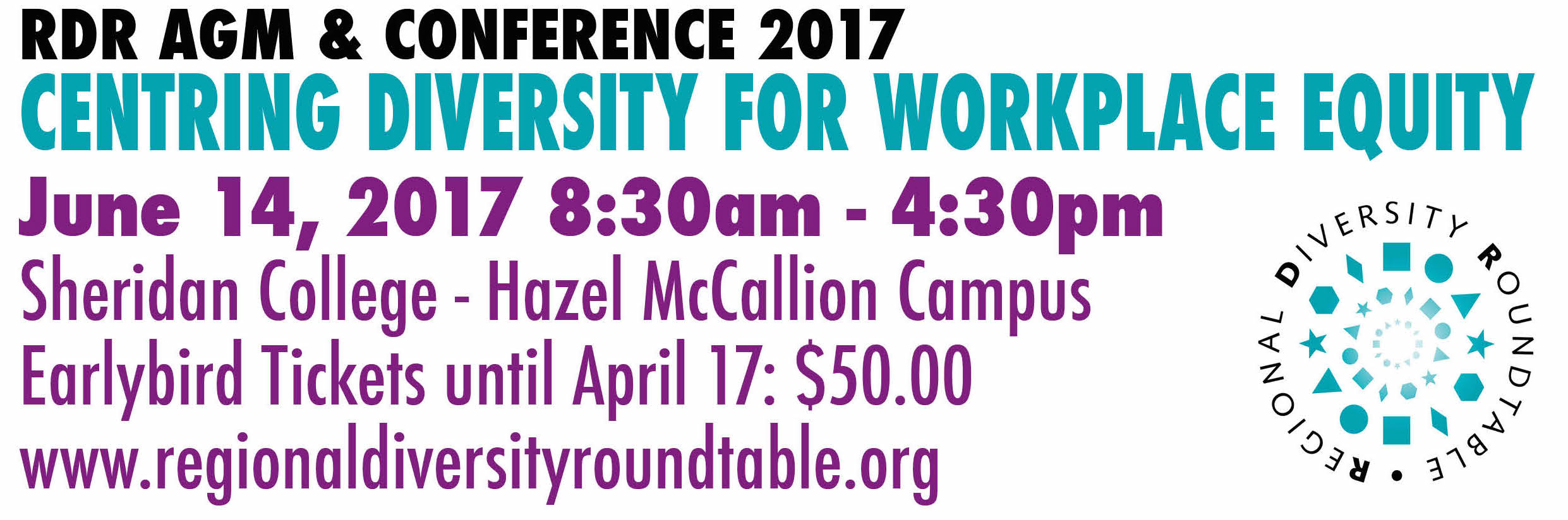 RDR AGM Conference 2017: Centring Diversity for Workplace Equity on June 14, 2017 at Sheridan College Hazel McCallion Campus, Early bird Tickets until April 17: $50.00